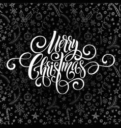 merry christmas greeting handwriting scrip vector image
