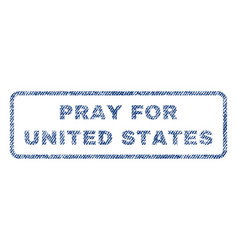 Pray for united states textile stamp vector