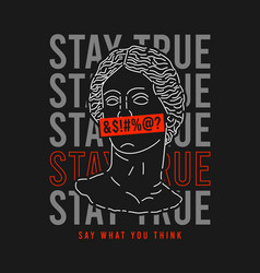 antique statue with slogan for t-shirt design vector image