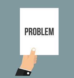 man showing paper problem text vector image