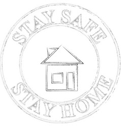 Stay safe stay home sign and stamp vector