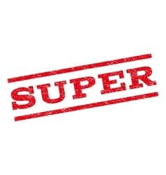 Super Watermark Stamp vector