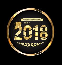 congratulations on graduation 2018 class vector image