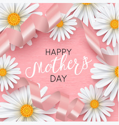 happy mothers day pink background with chamomile vector image