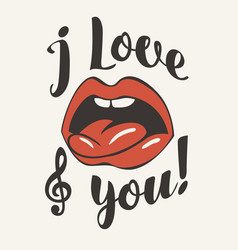 Inscription i love you with open mouth and tongue vector