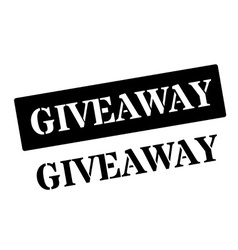 Giveaway black rubber stamp on white vector image