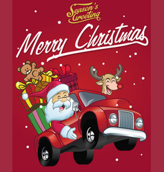 happy santa claus drive a truck full of christmas vector image