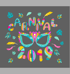 carnival mask and bright letters vector image