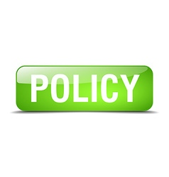 Policy green square 3d realistic isolated web vector