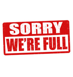 Sorry were full grunge rubber stamp vector