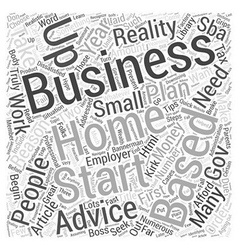 Tips And Advice When Starting Your Home Based vector