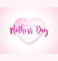 happy mothers day greeting card with hearth on vector image