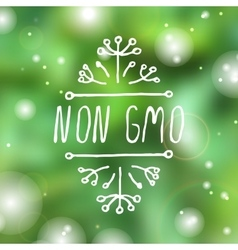 Non GMO - product label on white background vector image