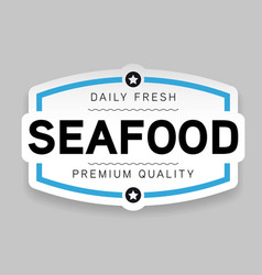 Seafood label fresh sign vector