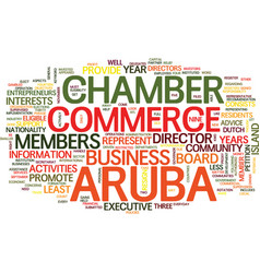 Aruba chamber of commerce text background word vector