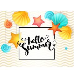 Hand lettering summer phrase - hello summer vector