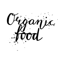 Organic food Hand drawn lettering card vector