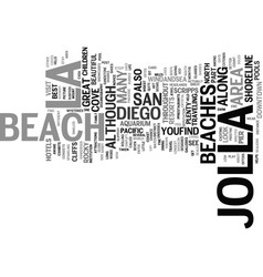 la jolla san diego text background word cloud vector image