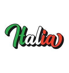 Lettered italia word in italian in national vector