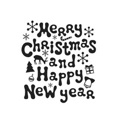 merry christmas and happy new year calligraphy vector image