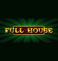 full house online poker casino vector image