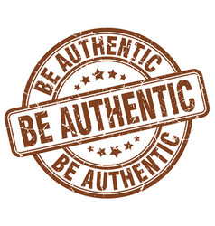Be authentic brown grunge stamp vector