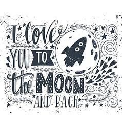 I love you to moon and back vector