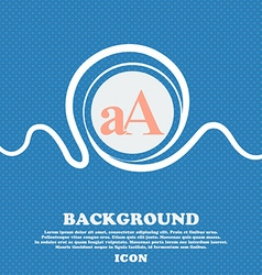 Enlarge font aA icon sign Blue and white abstract vector image