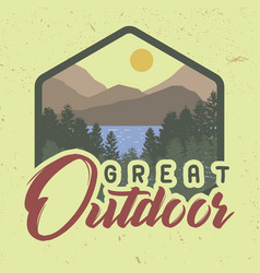 great outdoor trendy t-shirt slogan with nature vector image