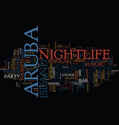 Aruba nightlife text background word cloud concept vector