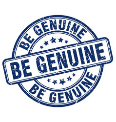 Be genuine blue grunge stamp vector