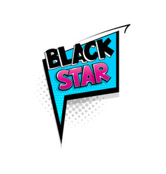 comic text black star speech bubble pop art style vector image