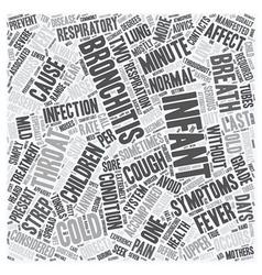 infant bronchitis text background wordcloud vector image