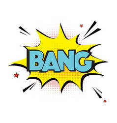 Comic explosion bang sign lettering bang vector