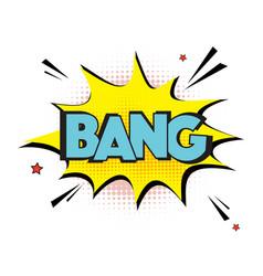 comic explosion bang sign lettering bang vector image