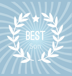 wreath award best son background vector image