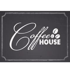 Chalkboard Coffee House Design vector image vector image