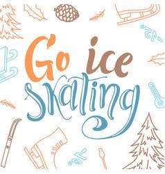 Go ice skating script lettering marry christmas vector