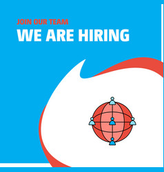 join our team busienss company global network we vector image