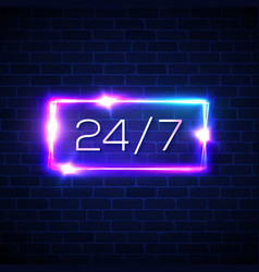 Opening hours 24 7 neon rectangle on brick wall vector