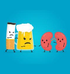 alcohol and smoke kill kidneys stop drink vector image vector image
