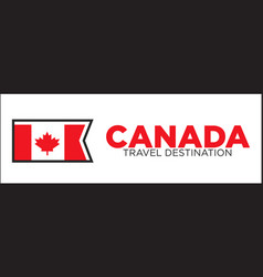 canada travel destination banner vector image vector image