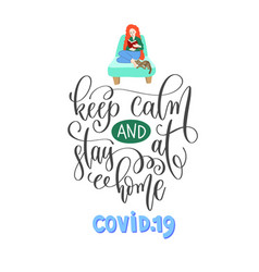 keep calm and stay at home - hand lettering vector image