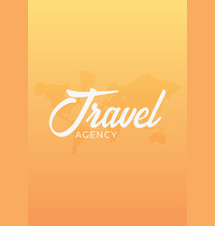 travel agency poster with map of planet vector image