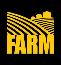 Farm logo agriculture sign arable land and farm vector