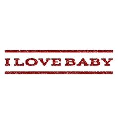 I Love Baby Watermark Stamp vector image