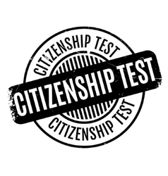 Citizenship test rubber stamp vector