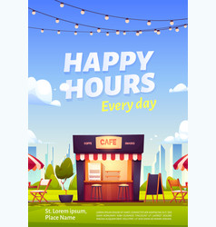 Happy hours ad poster outdoor cafe every day promo vector