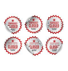 temporarily closed sign coronavirus news set vector image