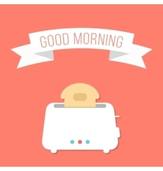 white toaster with ribbon and good morning vector image